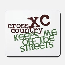 XC Keeps off Streets © Mousepad