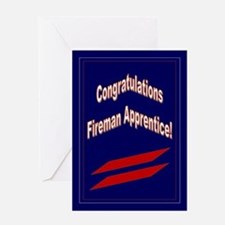 Congrats Fireman Apprentice P Greeting Card