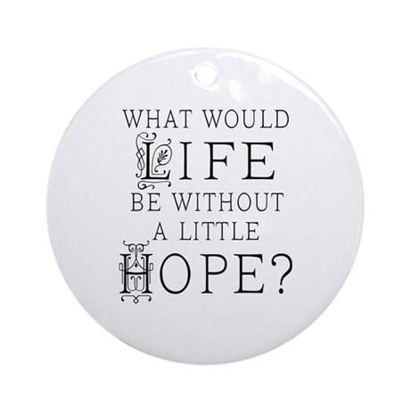 Hope Gift Ornament (Round)