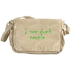 Dumb people Messenger Bag