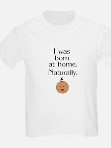 Born at home 2 Kids T-Shirt