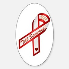 Tell Someone Ribbon Campaign Oval Decal