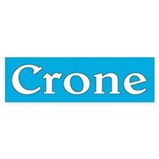 crone... Bumper Car Sticker
