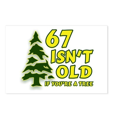 67 Isn't Old, If You're A Tree Postcards (Package