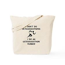 Do An Ultramarathon Runner Tote Bag