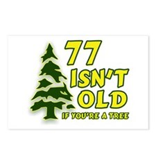 77 Isn't Old, If You're A Tree Postcards (Package