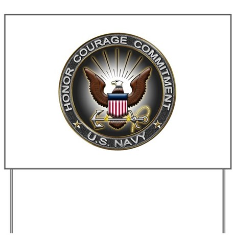 USN Eagle Honor Courage Commi Yard Sign