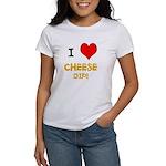 Women's I love cheese dip T-Shirt