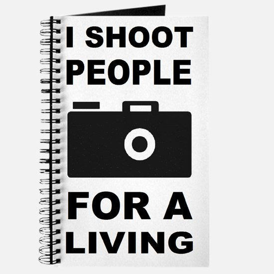 I Shoot People For A Living Journal
