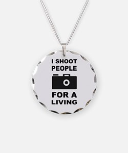 I Shoot People For A Living Necklace