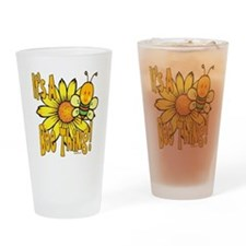 It's A Bee Thing Drinking Glass