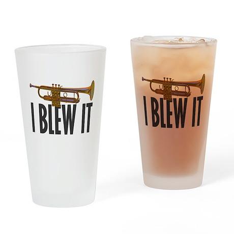 I Blew It Trumpet Drinking Glass
