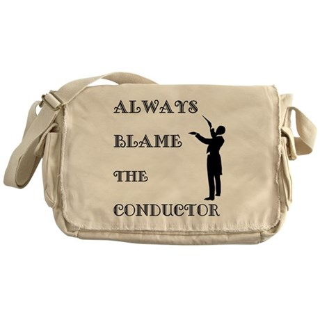 Blame the Conductor Messenger Bag