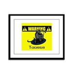 Warning: Taurus Framed Panel Print