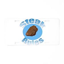 Steak Rules Aluminum License Plate