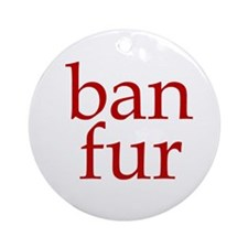 Ban Fur Ornament (Round)