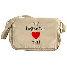 My big sister loves me Messenger Bag