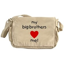 My big brothers love me Messenger Bag