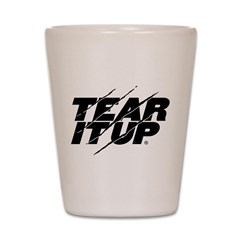 Tear It Up Shot Glass