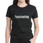 Fascinating Women's Dark T-Shirt