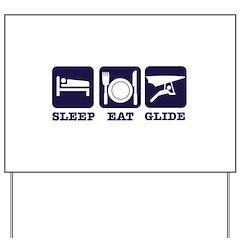 Sleep Eat Hang Glide Yard Sign
