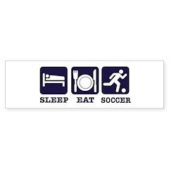 Sleep Eat Soccer Bumper Sticker