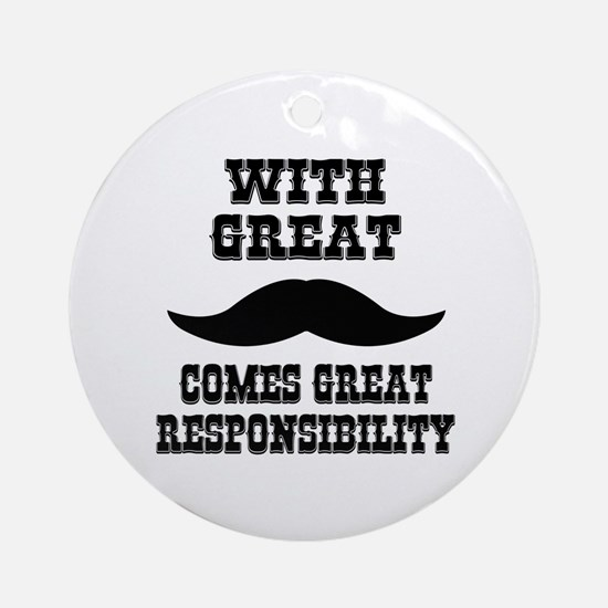 With Great Moustache Comes Great Responsibility Or