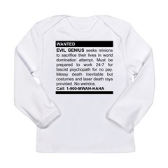 Evil Genius Personal Ad Long Sleeve Infant T-Shirt