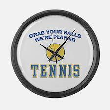 Grab Your Balls Tennis Large Wall Clock