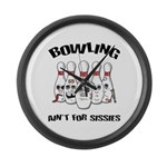 Bowling Ain't For Sissies Large Wall Clock