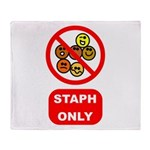 Staph Only Throw Blanket