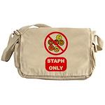 Staph Only Messenger Bag