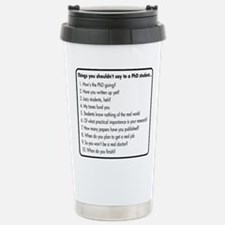 Don't Ask a PhD Stainless Steel Travel Mug
