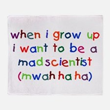 Grow Up - Mad Scientist Throw Blanket