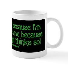 """Don't Hate Me"" Mug"