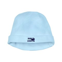 Born to Pipette baby hat