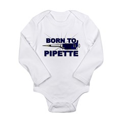 Born to Pipette Long Sleeve Infant Bodysuit