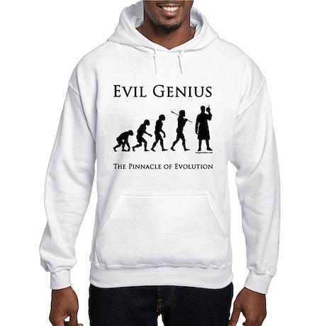 Pinnacle of evolution evil genius Hooded Sweatshir