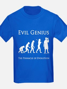 Pinnacle of evolution evil genius T