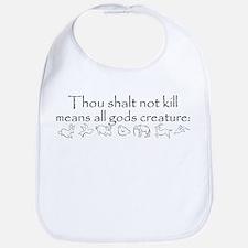 Thou shalt not kill Bib