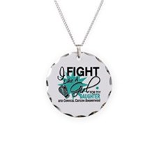 Fight Like A Girl For My Cervical Cancer Necklace