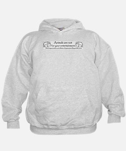 Not for your Entertainment Hoodie