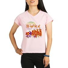 You Had Me At Aloha Performance Dry T-Shirt