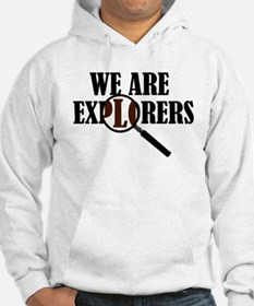 'We Are Explorers' Hoodie
