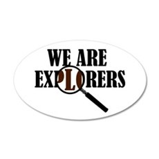 'We Are Explorers' 22x14 Oval Wall Peel