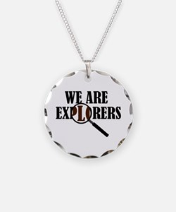 'We Are Explorers' Necklace