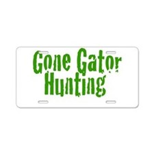 Gone Gator Hunting Aluminum License Plate