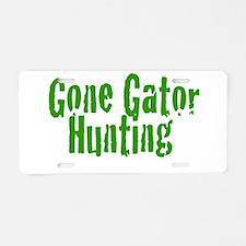 Gone Gator Hunting Aluminum License Plate