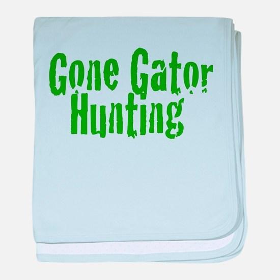 Gone Gator Hunting baby blanket