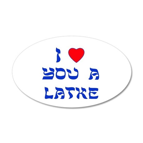 I Love You a Latke 38.5 x 24.5 Oval Wall Peel